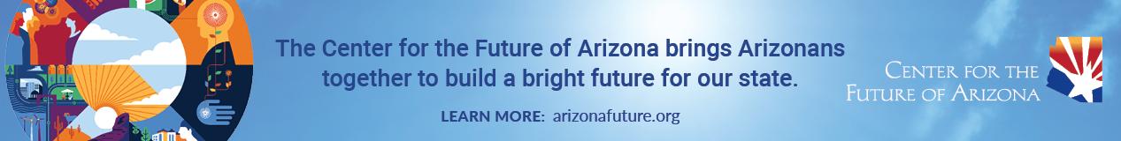 Center for the Future of Arizona