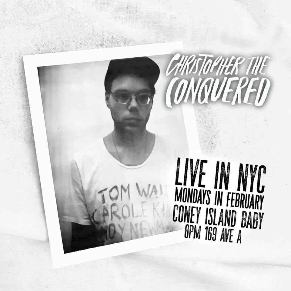 Christopher the Conquered February 2019 NYC Residency Poster.jpg