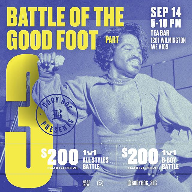 ‼️ SEPTEMBER 14: Save the date! ‼️ Battle of the Good Foot pt.3 - It's that time of year again to boogie outside, sip on some boba and have some fun in the sun 💀🌴 • 1v1 All Styles Battle • 1v1 Breaking Battle • Special Exhibitions TBA • Vendors TBA . . . #hiphop #battleofthegoodfoot #bodyroc #bboy #bgirl #allstyles #exhibition #dance #jam #slc #utah #slchiphop #local #battle #footwork #cypher #freestyle #fun #dj #graphicdesign #design #flyer #design #poster #layout #grid #typography #jamesbrown #fun #funky #boba #teabar