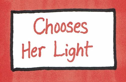 Chooses her light.jpg