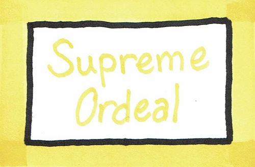 Supreme Ordeal