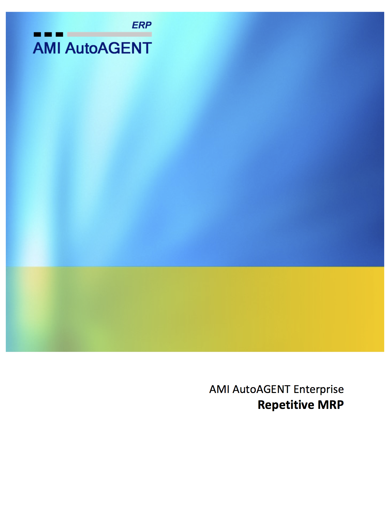Repetitive MRP User Guide