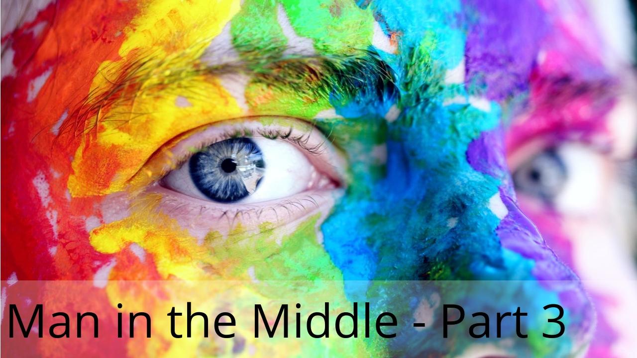 ManInMiddlePart3.jpg