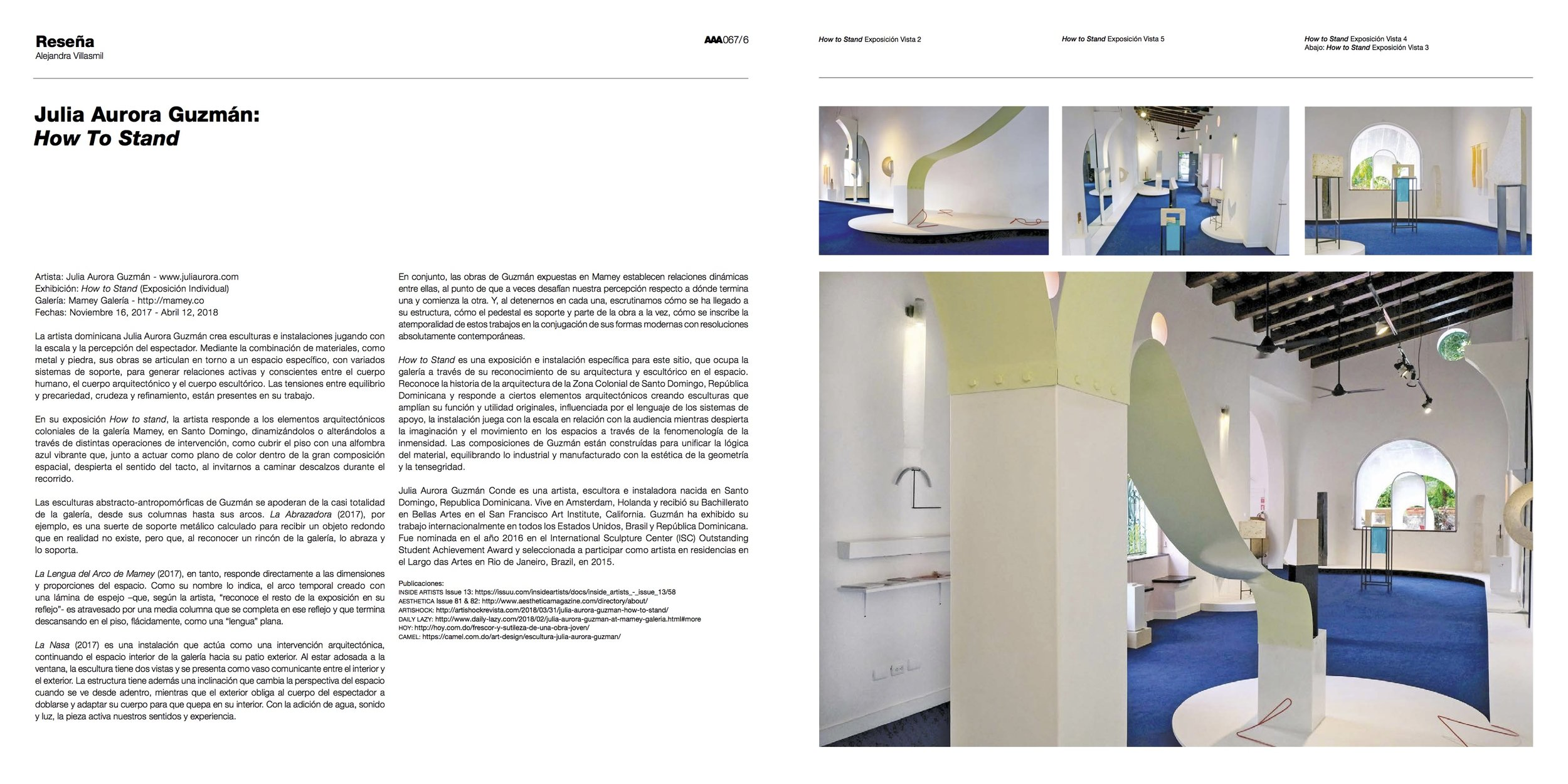 ARCHIVOS DE ARQUITECTURA ANTILLANA - AAA Magazine, since 1996 a leading guide to architecture, interior design, urbanism, history and culture of the great Caribbean. The issue 067 features Julia Aurora Guzmán's solo exhibition How to Stand in a 8 page feature.