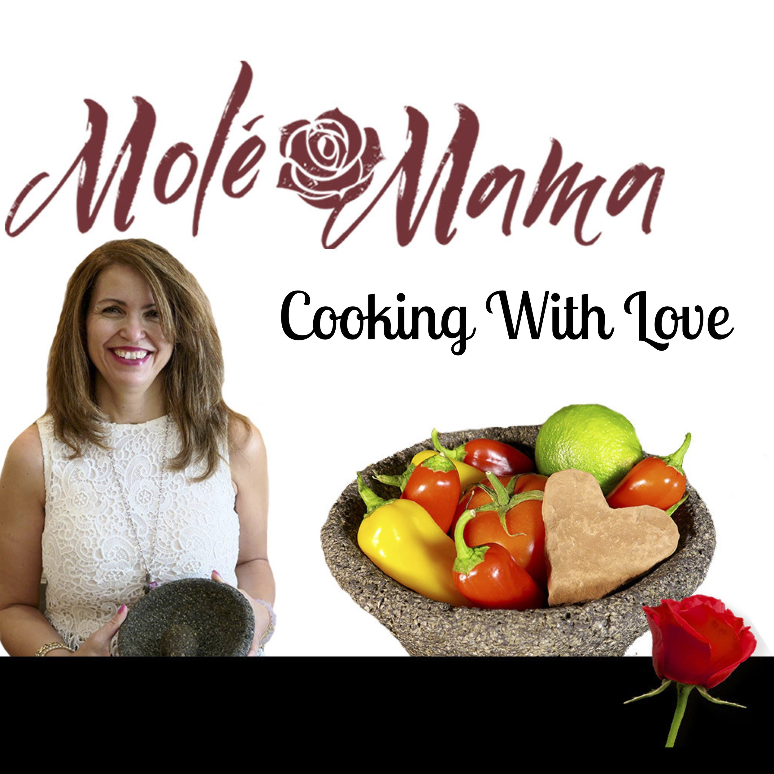 Molé Mama cooking with love podcast cover..jpg