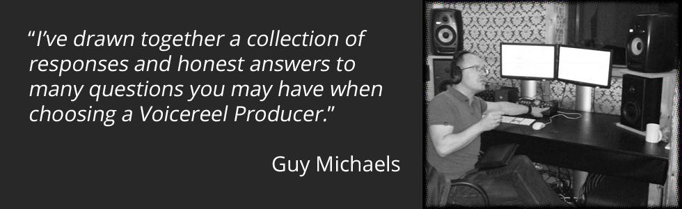Guy Michaels -  Voicereel Producer London