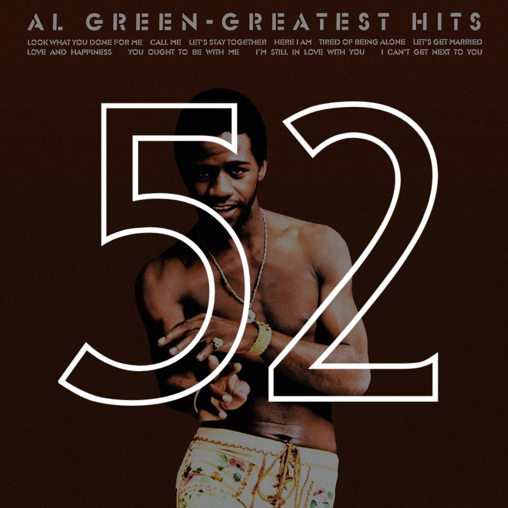 52 Al Green Greatest Hits.jpg
