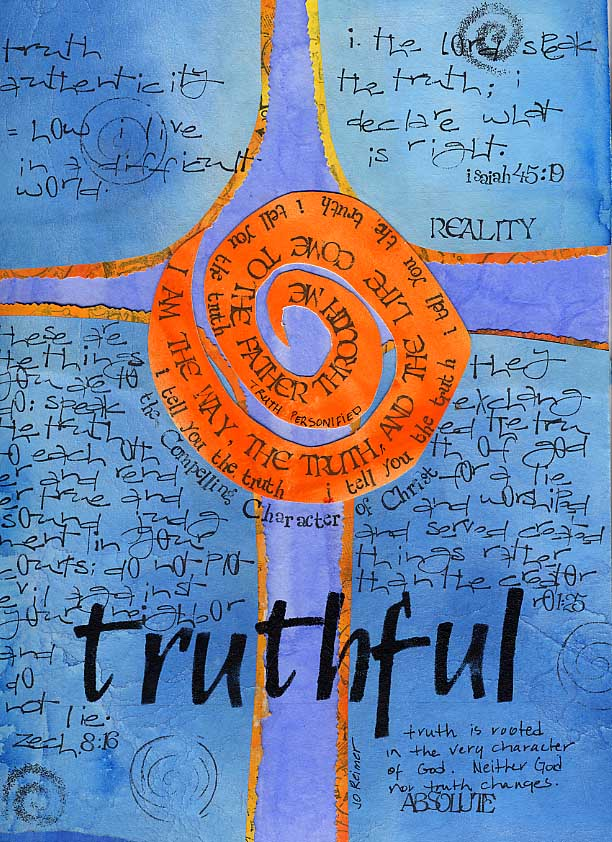 """Truthful"" from Jo Reimer's Sermon Notes series."
