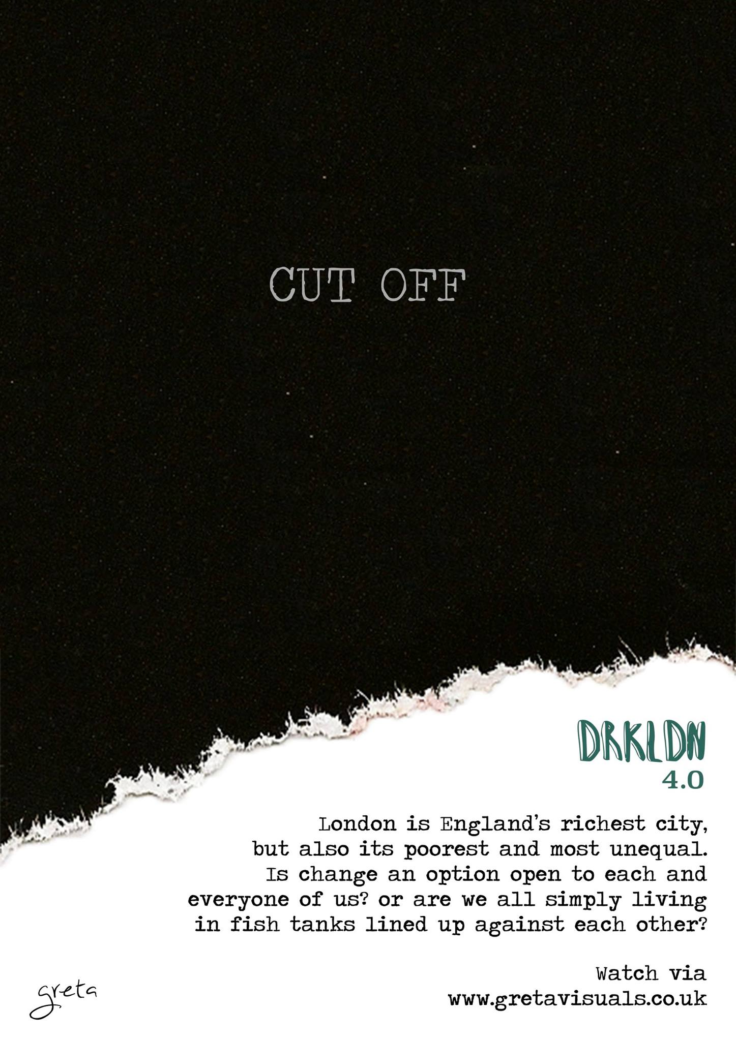 'Cut Off' Digital Poster (DRKLDN)    The 3rd DRKLDN instalment has now returned with another insightful piece. Above is the digital poster supporting the campaign series. (Conscious Visual)