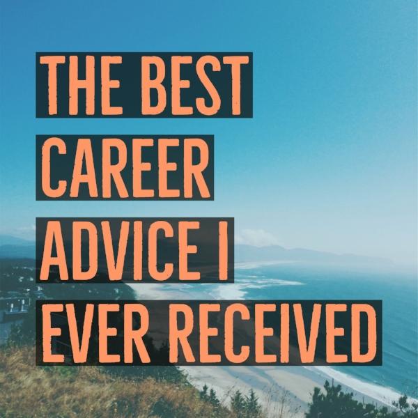 best career advice.jpg