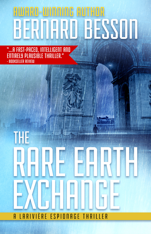 1335 LFB Bernard Besson ebook THE RARE EARTH EXCHANGE_L-1500.jpg