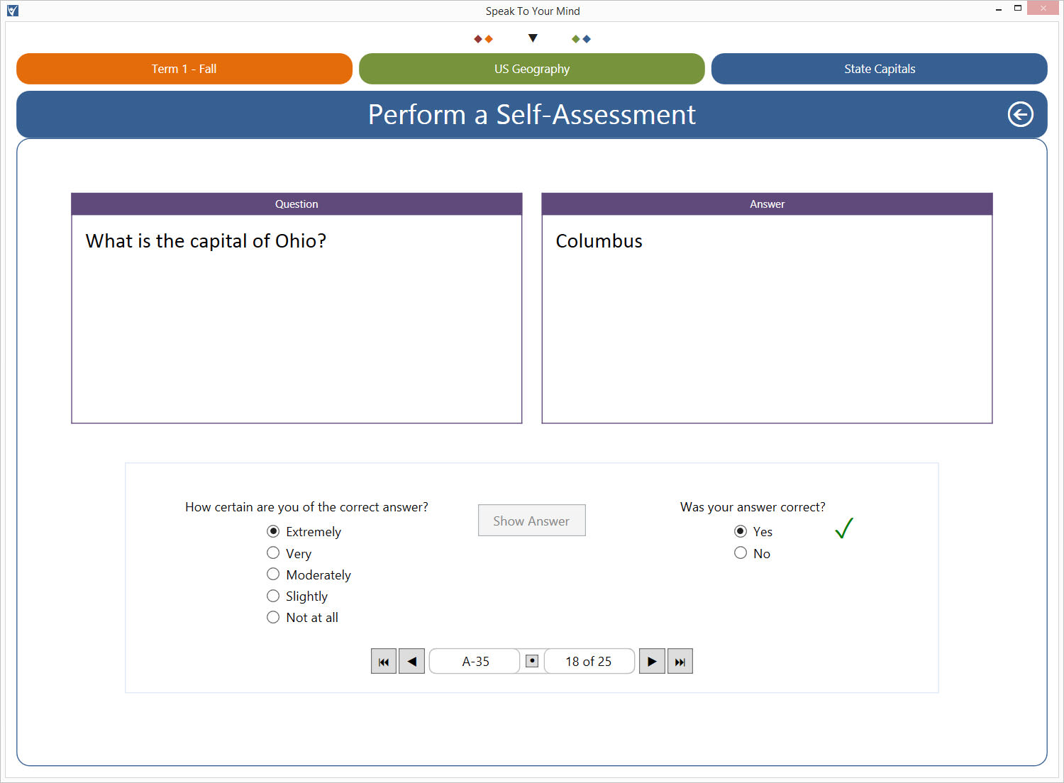The assessment screen implements the confidence based learning technique