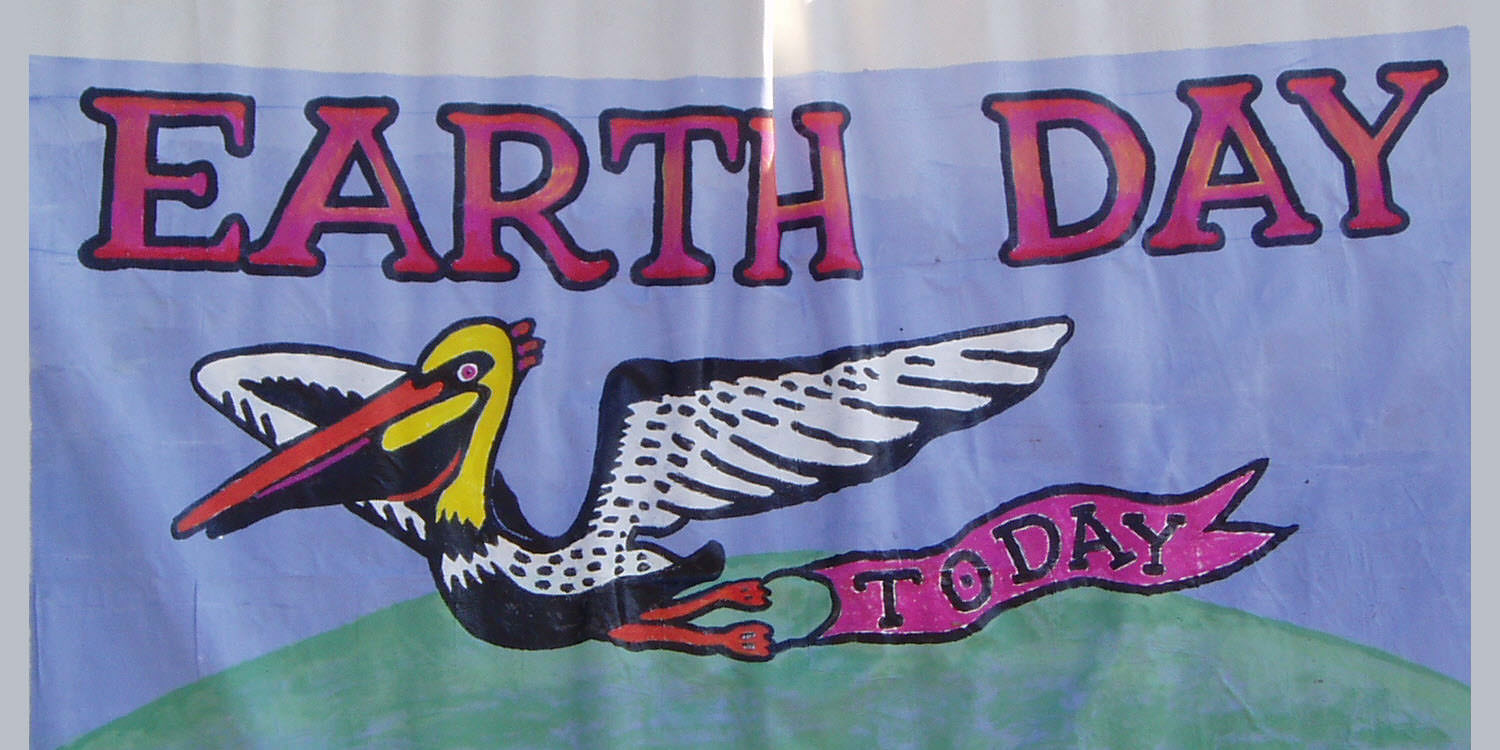 Earth Day banner announcing Earth Day is today.