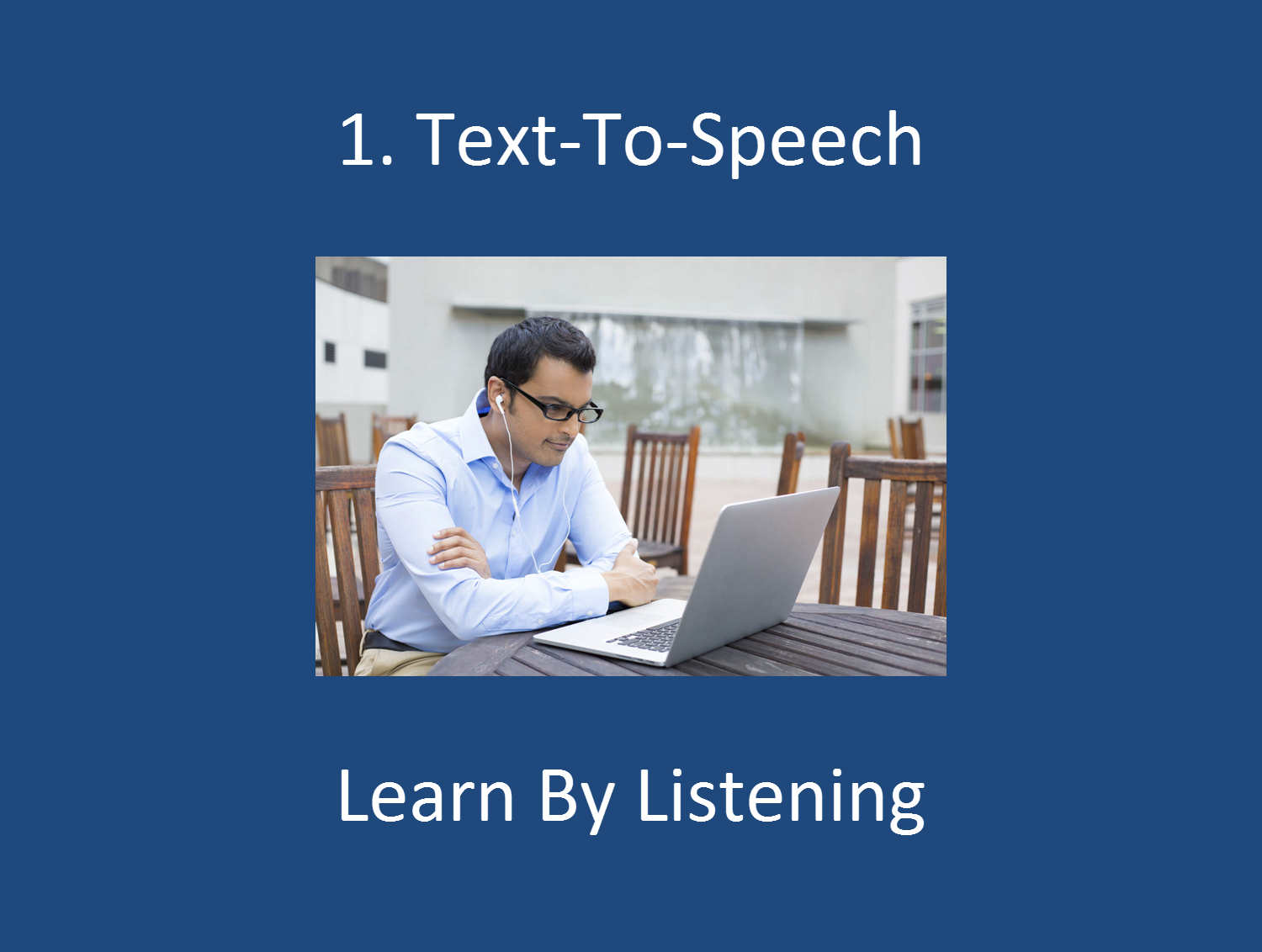 Text-To-speech gives you the benefit of using your auditory sense to learn by listening to your flashcards.