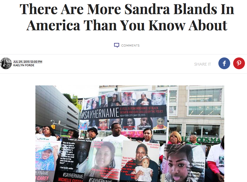 """""""THERE ARE MORE SANDRA BLANDS IN AMERICA THAN YOU KNOW ABOUT"""", REFINERY29, JULY 28"""