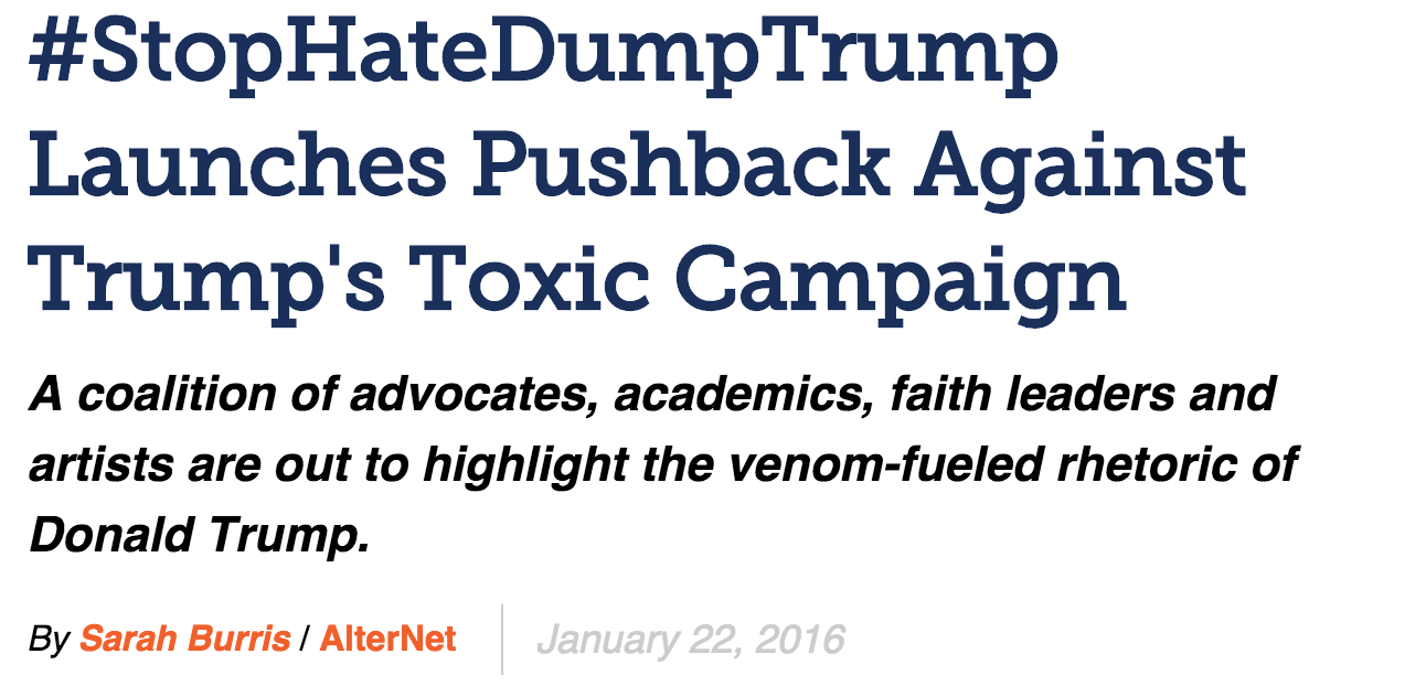 """""""#stopHateDumpTrump launches Pushback Against Trump's Toxic Campaign."""" Alternet, Jan. 22, 2016"""