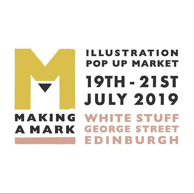 • Making a Mark • I am taking part in Making a Mark, an illustration pop up market on 19th July, at @whitestuff_edinburgh Organised by two talented Edinburgh based illustrators, @making.a.mark.edi will bring together illustrators and their work for everyone to come and see!
