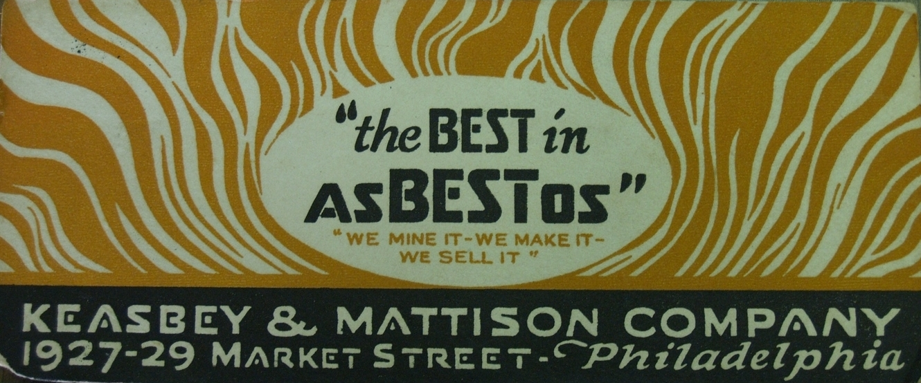 """""""The BEST in asBESTos"""" advertisement, date unknown.   Wissahickon Valley Historical Society."""