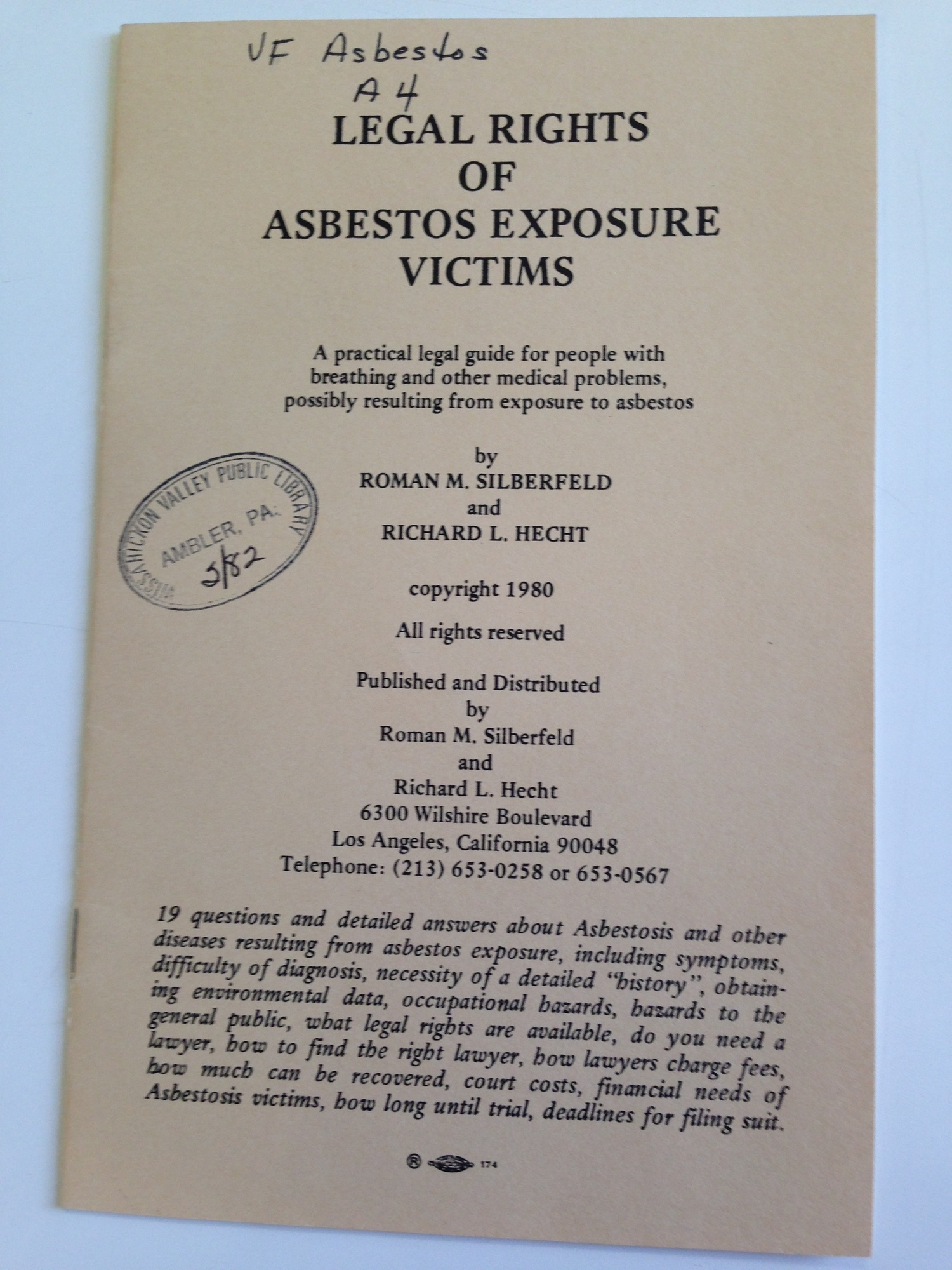 """""""Legal Rights of Asbestos Exposure Victims,"""" 1980.   Los Angeles: Roman M. Silberfeld and Richard L. Hecht. Ambler Public Library."""