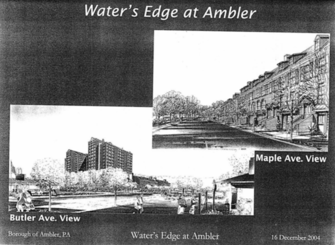 """""""Water's Edge at Ambler,"""" excerpt from 2004 high-rise proposal.   Kane Core, December 16, 2004. Courtesy of Tim Hughes."""