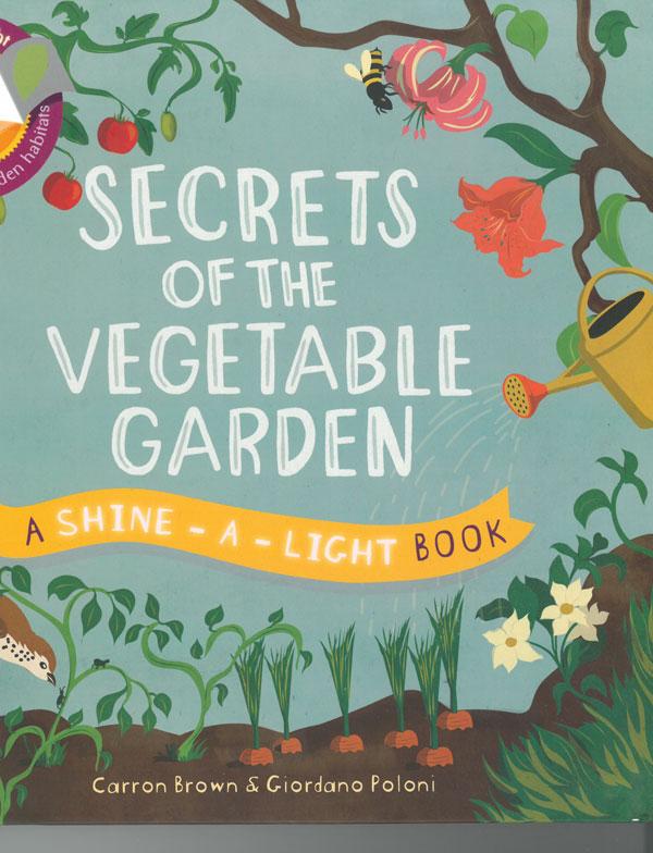 Secrets of the Vegetable Garden