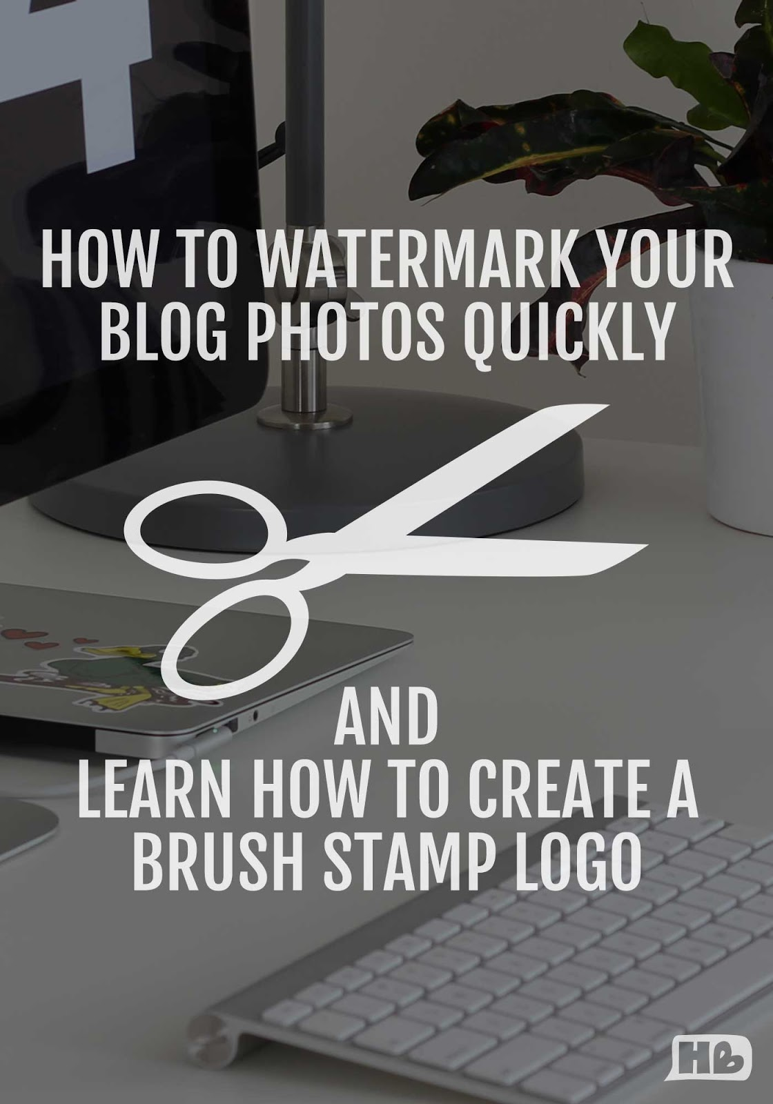 How to watermark your blog photos quickly, plus a photoshop tutorial video
