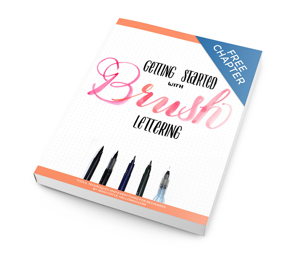 Getting Started with Brush Lettering - free chapter from the ebook at HelloBrio.com