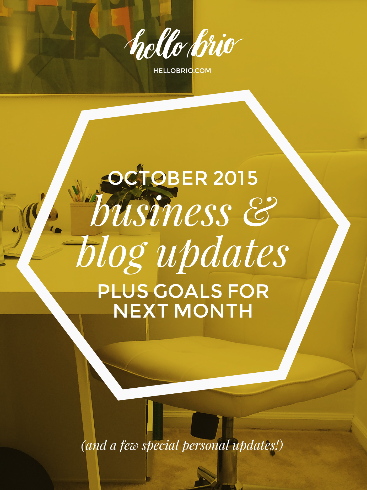 October 2015 business and blog updates plus goals for next month