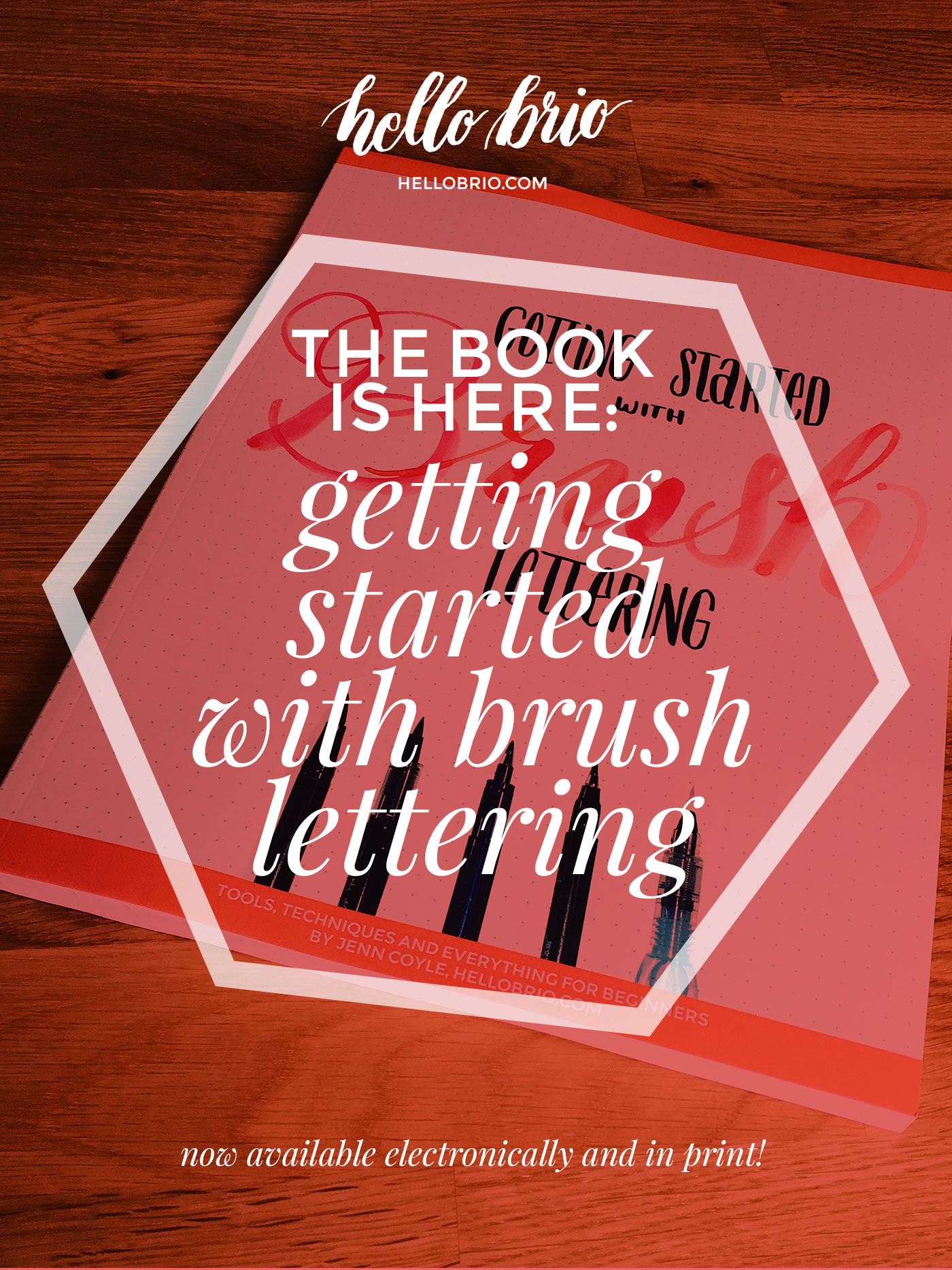 Getting Started with Brush Lettering print book is now available