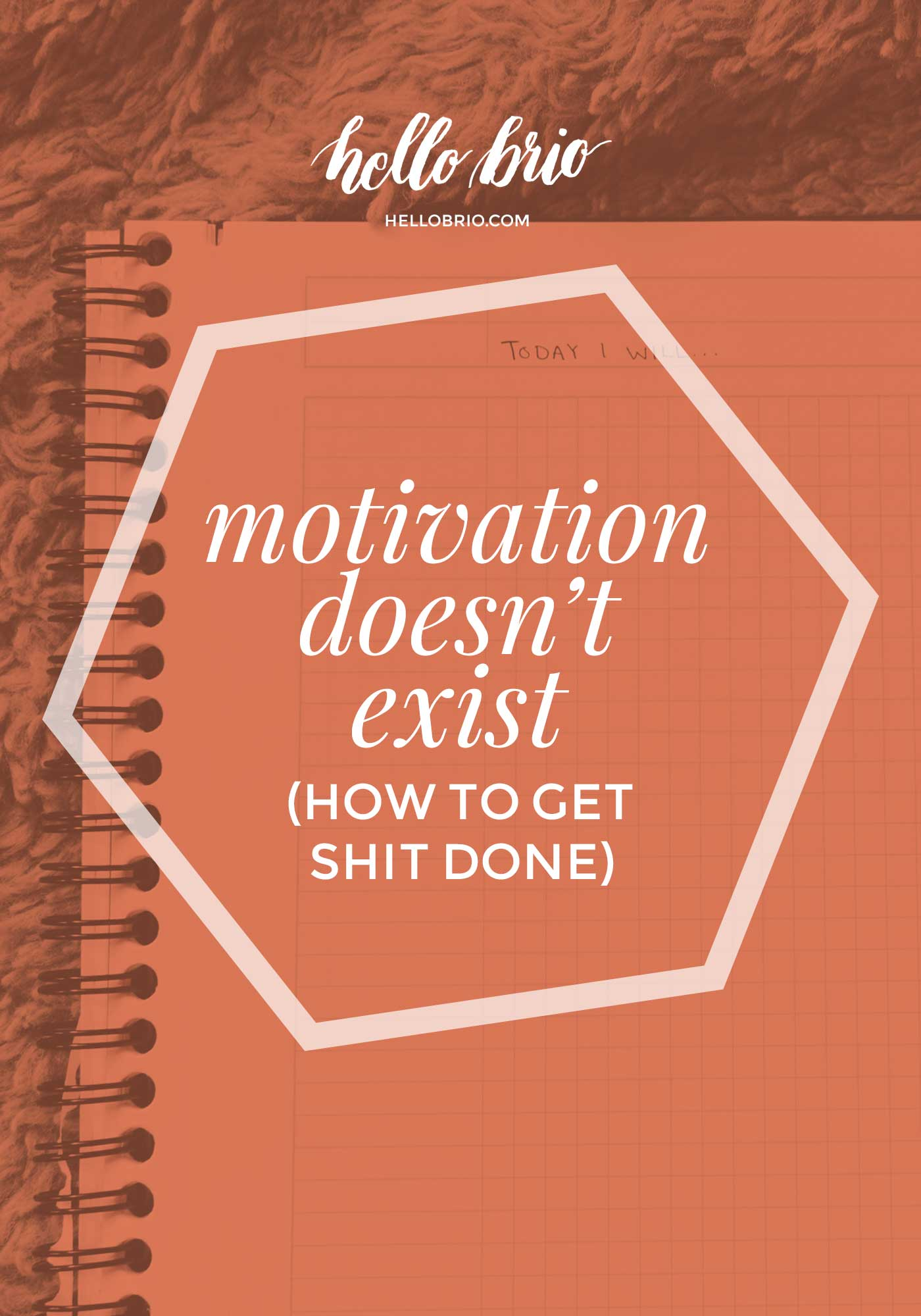 Motivation doesn't exist