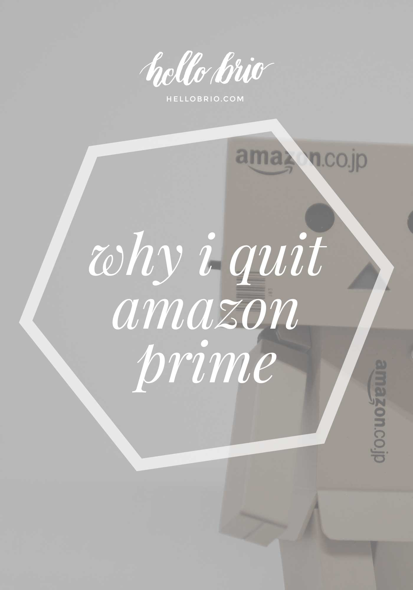 why-i-quit-amazon-prime-title.jpg