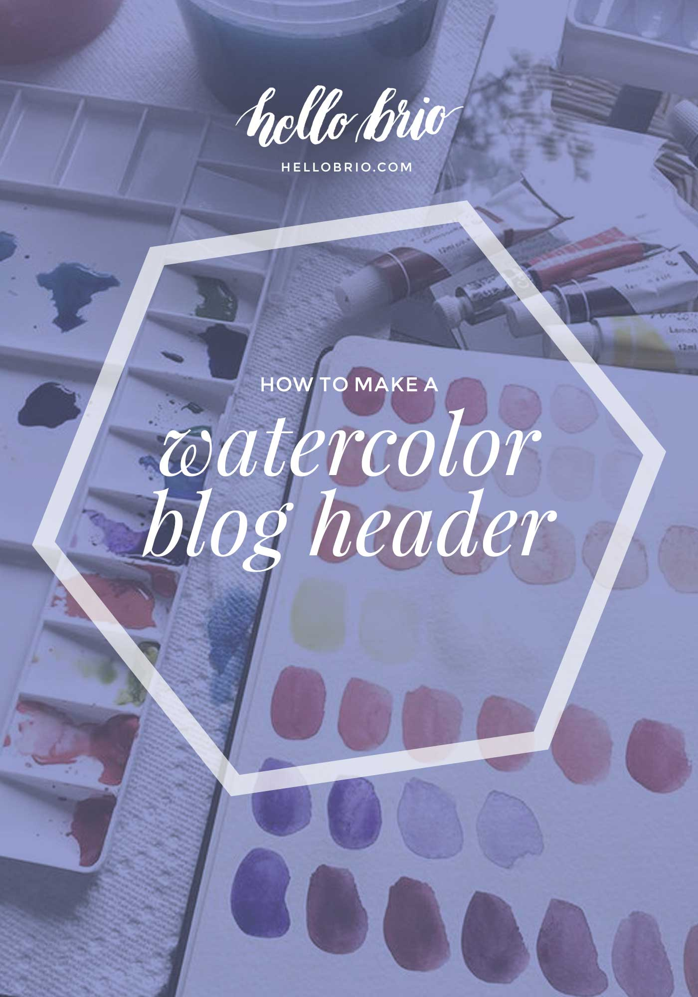 How to make a watercolor blog header from start to finish in Photoshop | Hello Brio tutorials