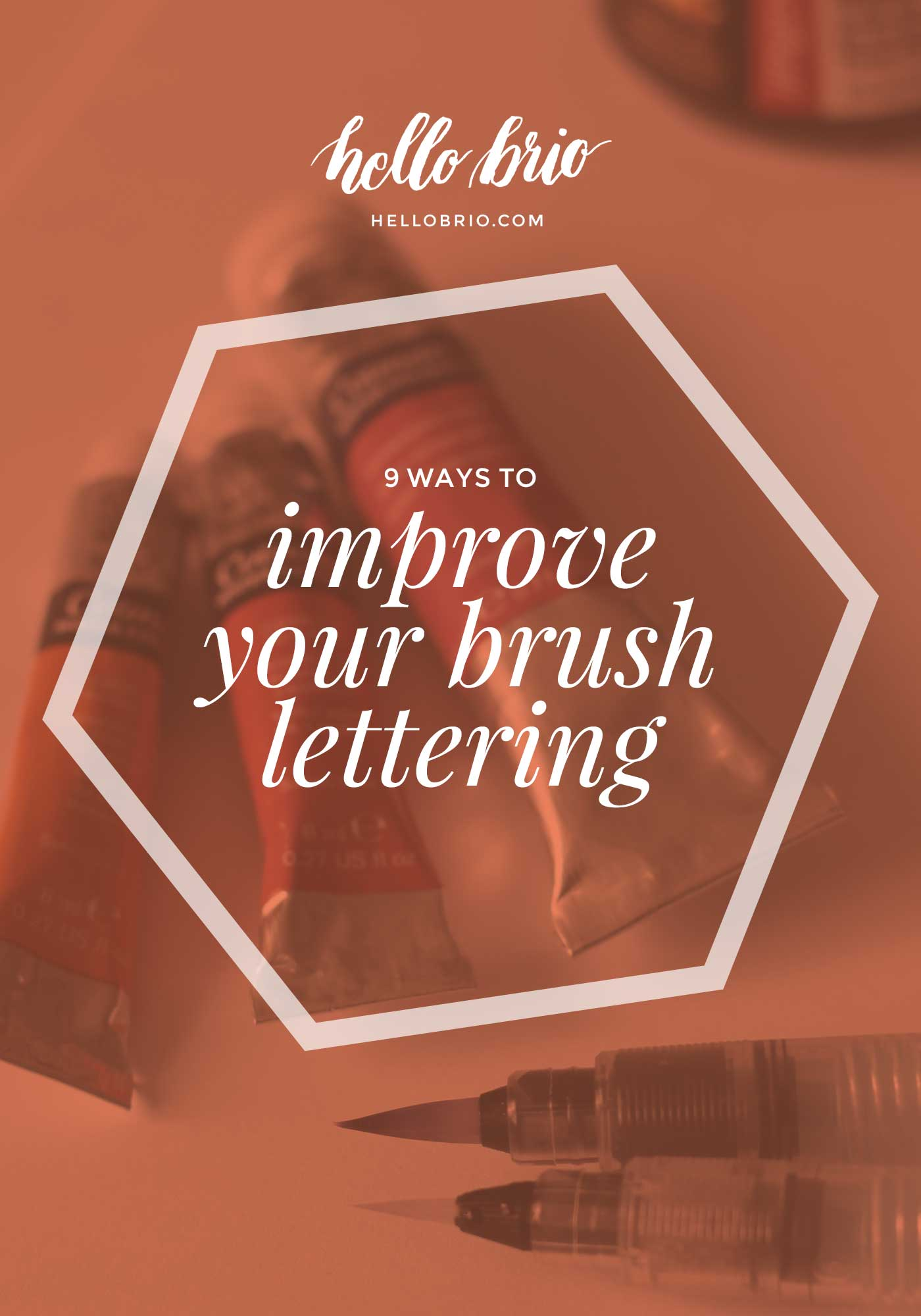 9 ways to improve your brush lettering