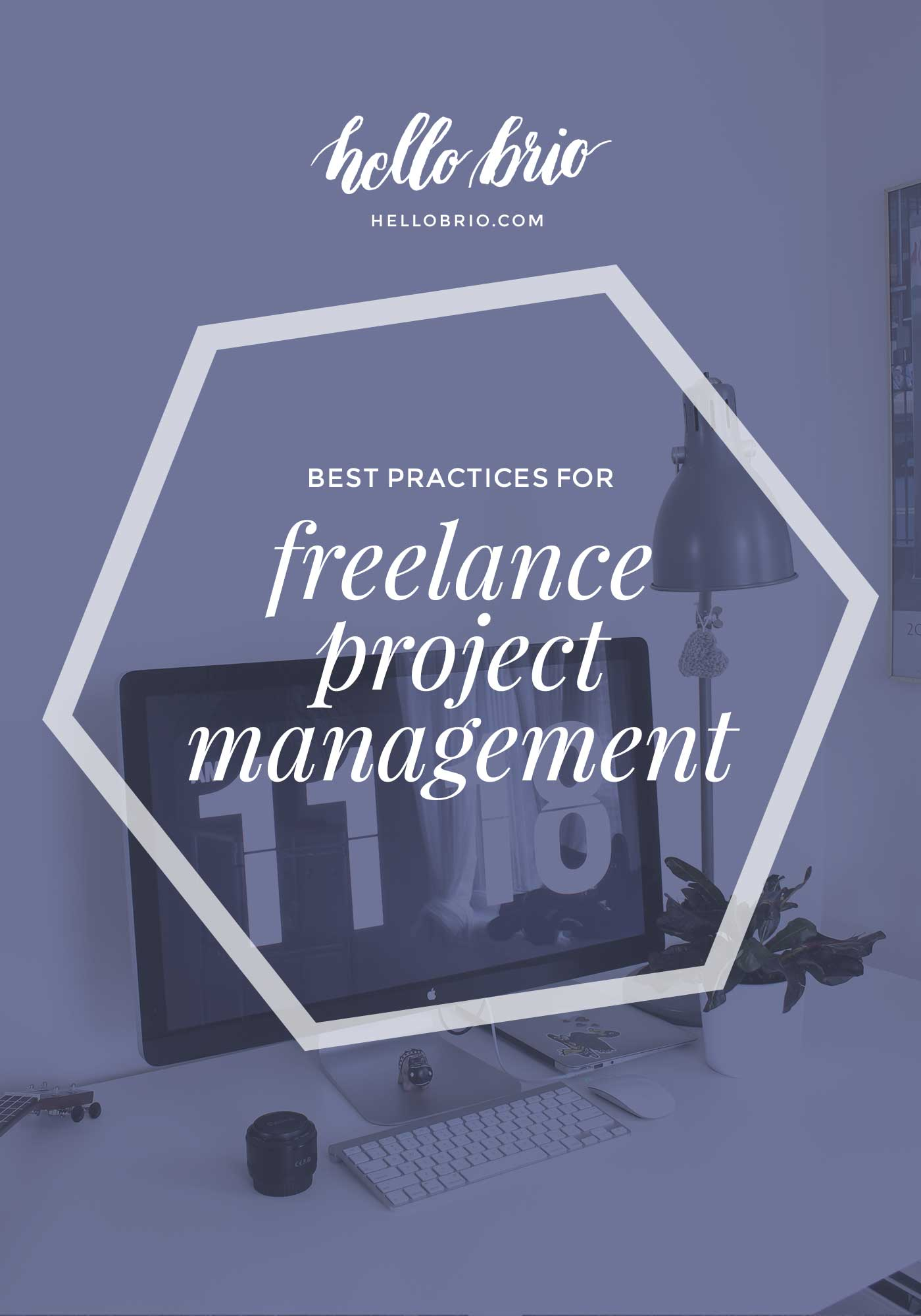 Best practices for freelance project management - productivity