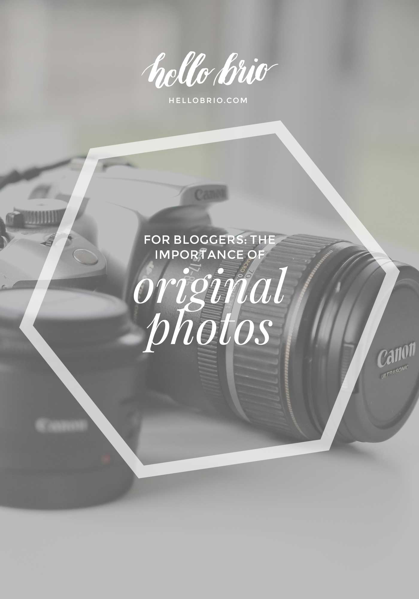 The importance of original photos for blogging