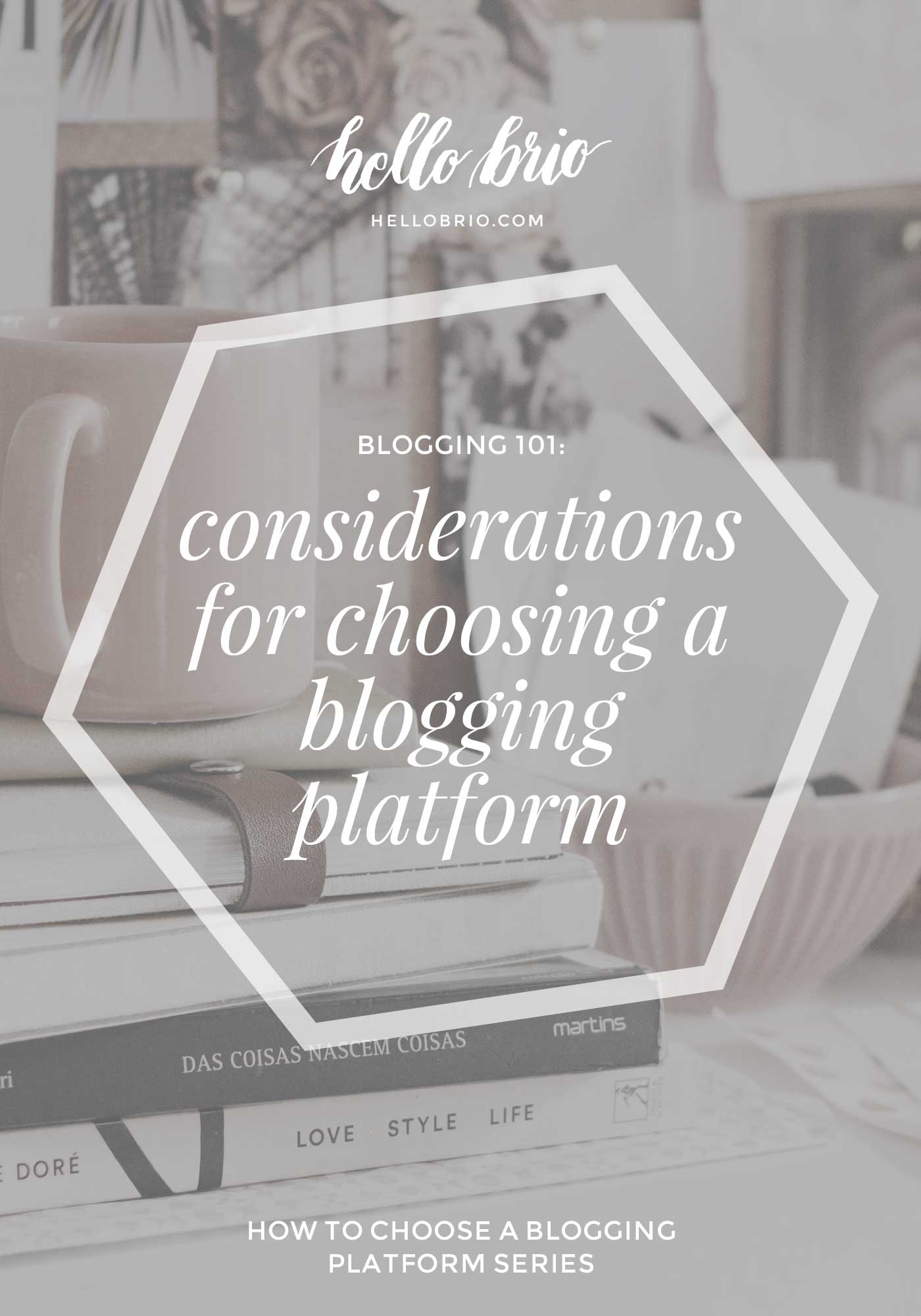 Blogging 101: How to choose a blogging platform | Things you need to think about first