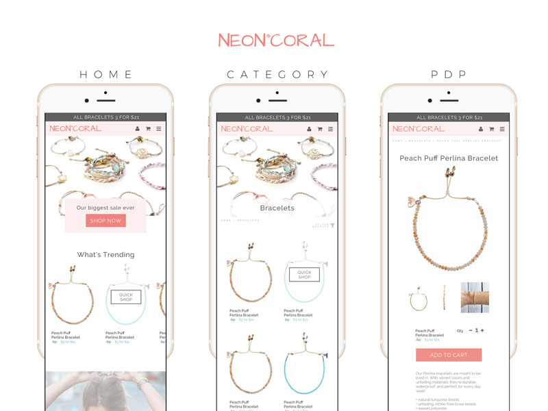 Neon Coral  sells beautiful festival- and beach-friendly bracelets and jewelry. Here is a sample homepage, category listing page, and product display page. The theme is light and airy to mirror the philosophy of the brand: carefree and bohemian.