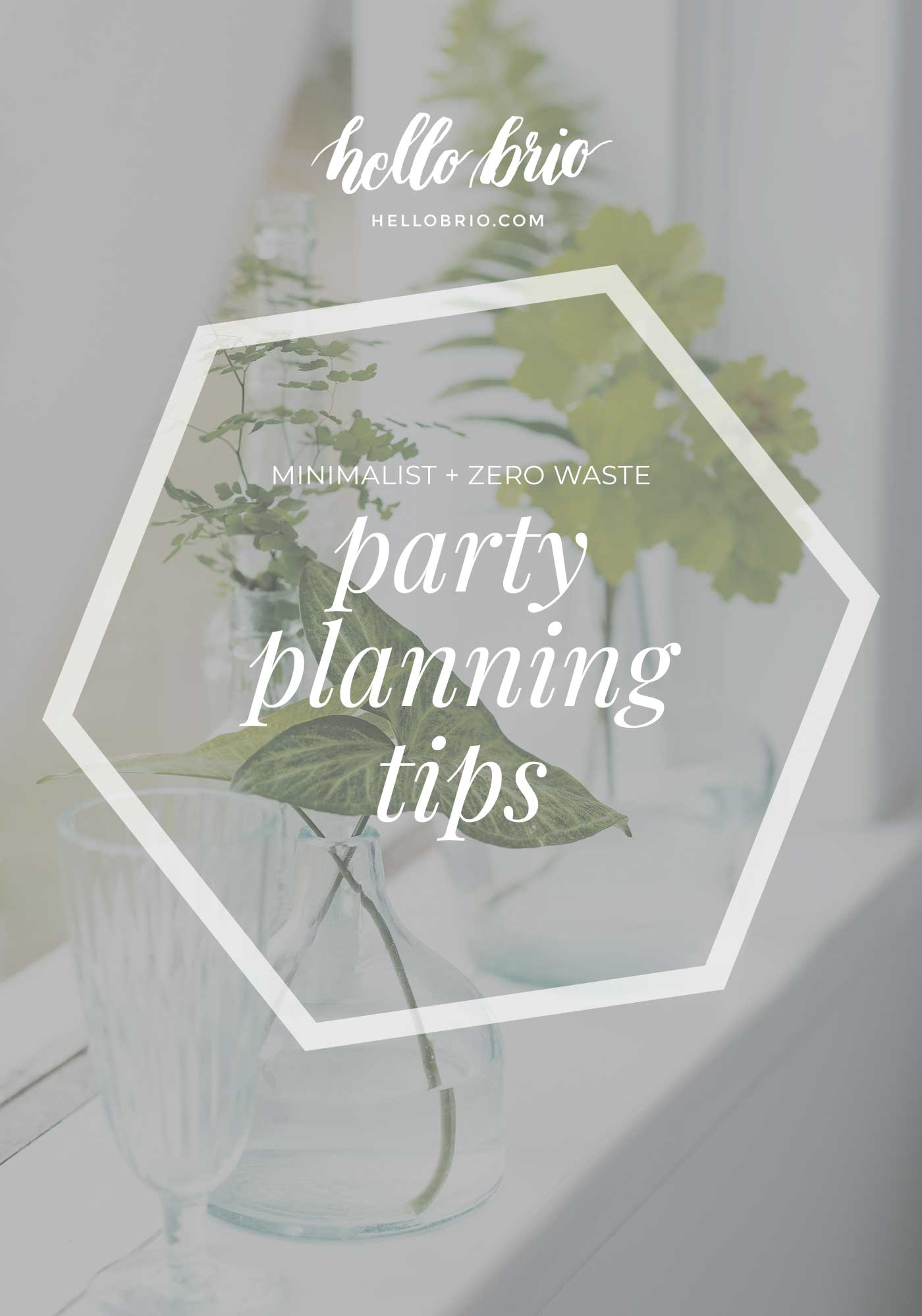 Minimalist and Zero Waste Part Planning Tips