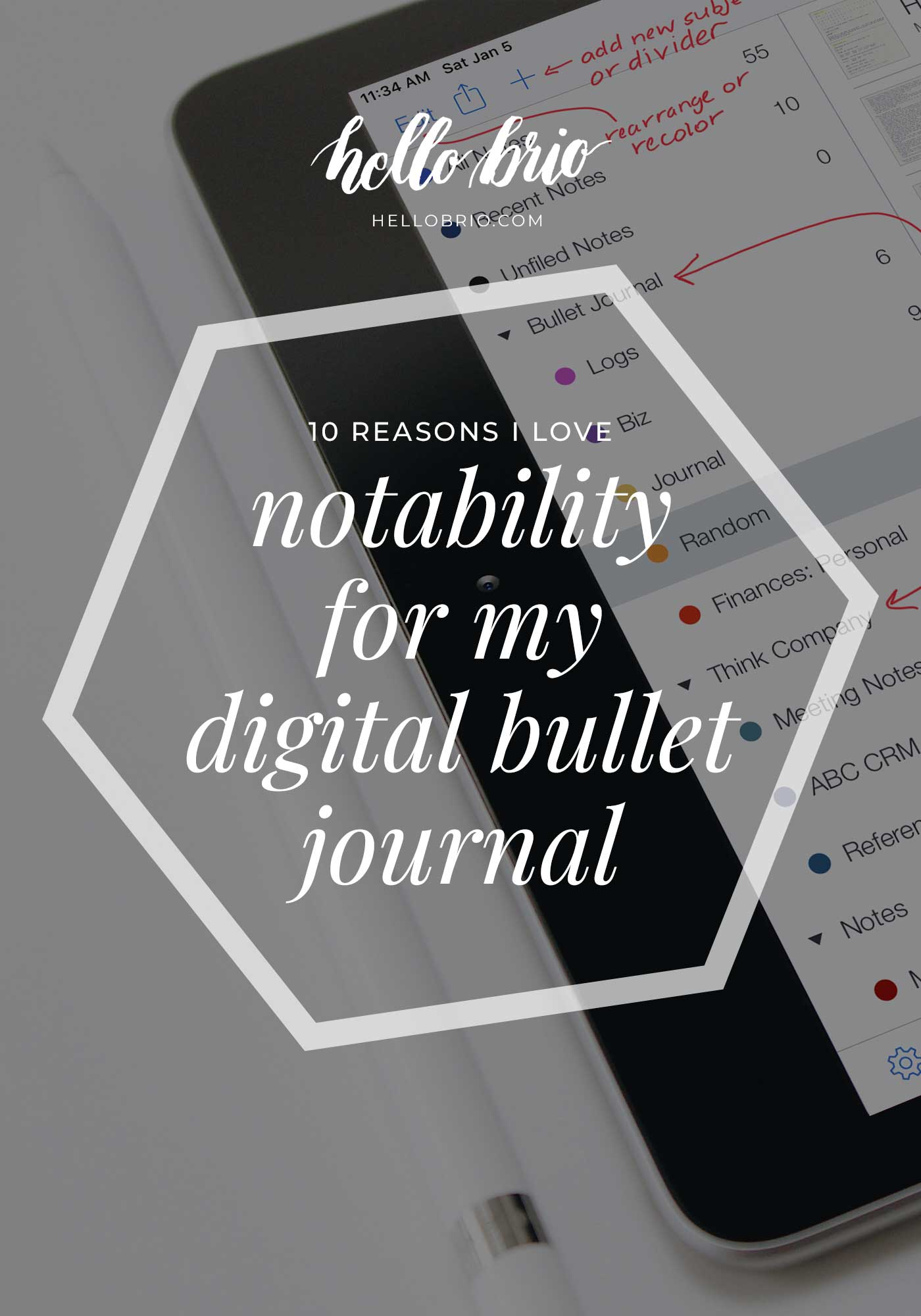 10 Reasons I love Notability for digital bullet journaling | Hello Brio