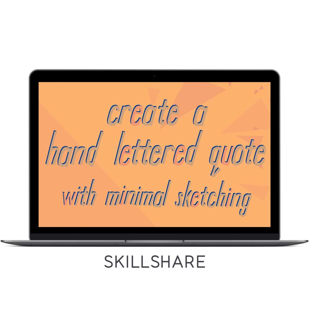 Lowercase Letterform Study: Create a Hand Lettered Quote with Minimal Sketching