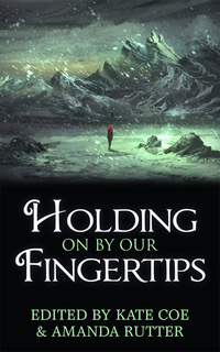 Holding On By Our Fingertips.jpeg