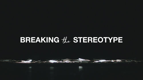 Breaking-the-Stereotype-Series-Graphic-16x9+(1).jpg