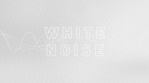 White-Noise-16x9+Blank.jpg