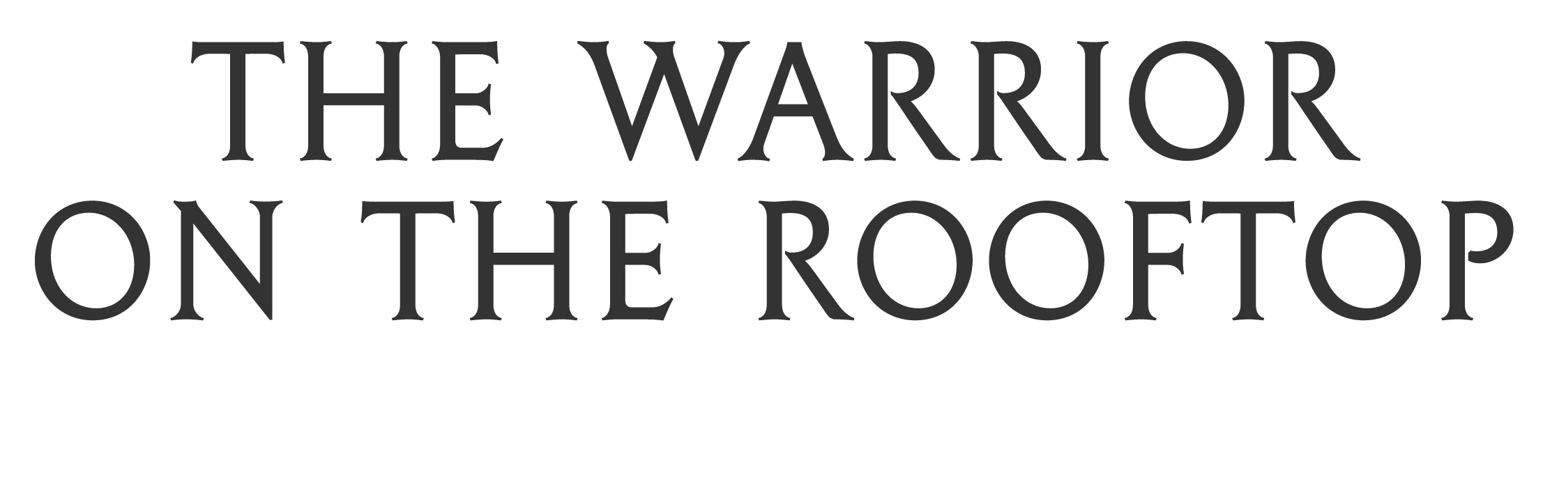The Warrior on the Rooftop Web Logo-01.png