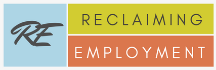 Visit our dedicated self-employment resource:    www.ReclaimingEmployment.net