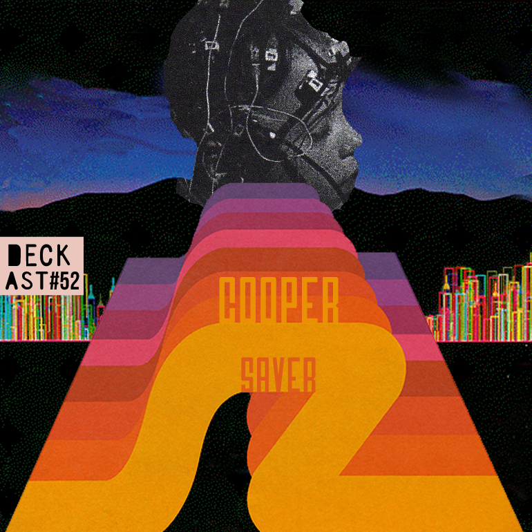 DECKast52-x-Cooper-Saver.jpg