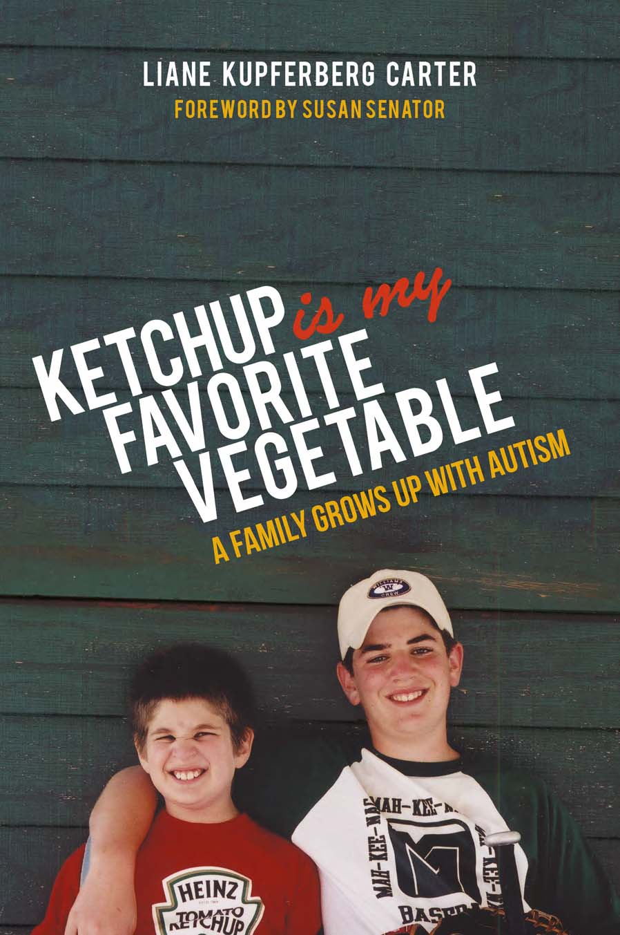 ketchup is my favorite vegetable-Front Cover 090915 reduced.jpg