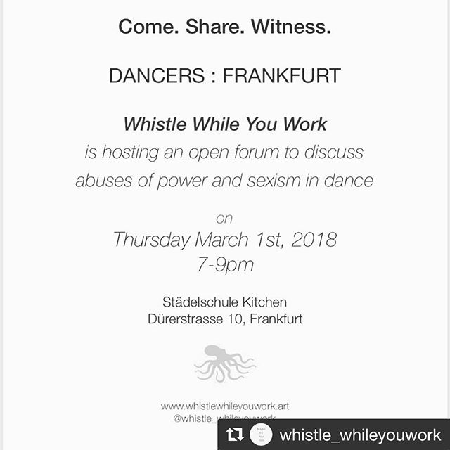 #Repost @whistle_whileyouwork with @get_repost ・・・ #Frankfurt come out and let's talk about it! . . . . #dance #frankfurtdance #womansrsly #metoo #notsurprised #standup #womentalk #mousonturm #staedelschule @grrlshit @_global_art_ @boy862 #tellyourfriends