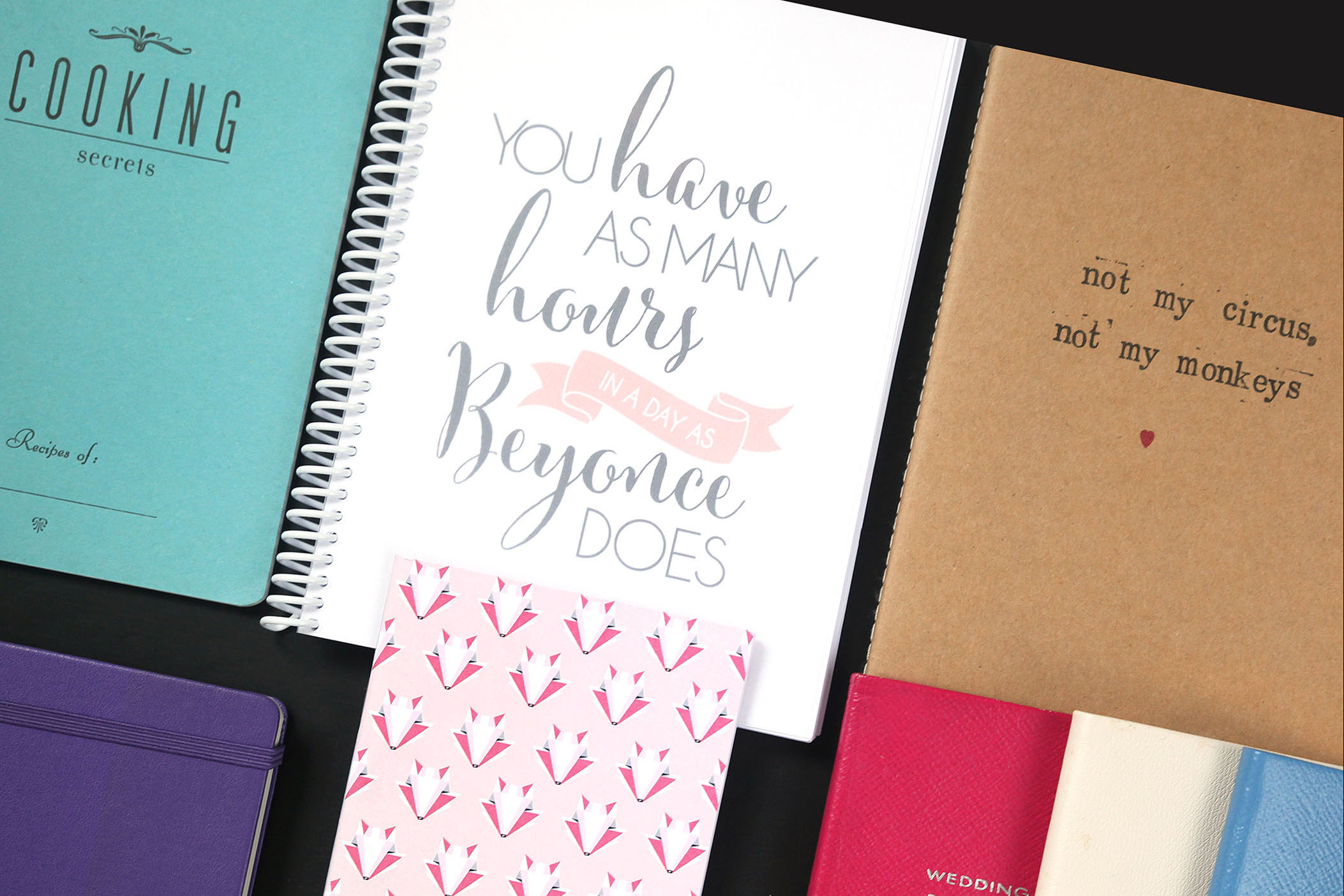 Beyoncé   notebook by   misspippadesigns  at Etsy    Not my circus , not my monkeys   notebook by   elsieandnell   at Etsy.