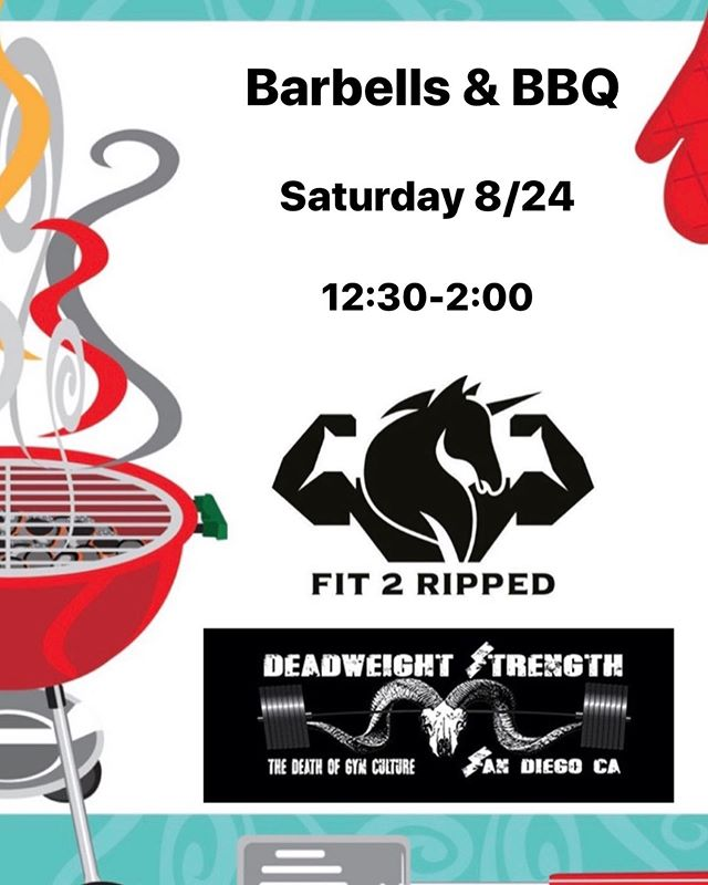 """Official announcement of the Barbells & BBQ """"Welcome to the Neighborhood"""" Saturday 8/24 from 12:30-2:00 with #fit2ripped & #deadweightstrength!! - Strongman Saturday is still on from 11-1 so grills will be fired up before it ends. Free drop ins still apply to whoever wants to try it out. - Sign up sheets will be posted outside by tomorrow. Plates, plastic ware and condiments will be provided. Come hungry and pick up something heavy while you're here 💪 - #powerlifting #gym #bbq #sandiego #strongman #strong #motivation #instagood #lift #eat #comradery"""